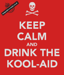 keep-calm-and-drink-the-kool-aid